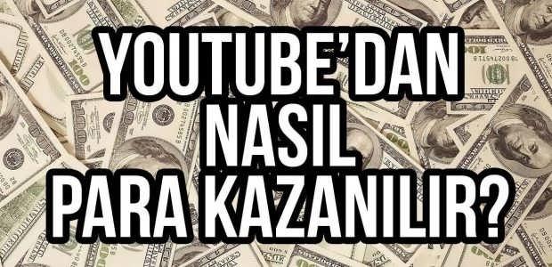 Youtubeden Nasıl Para Kazanılır?